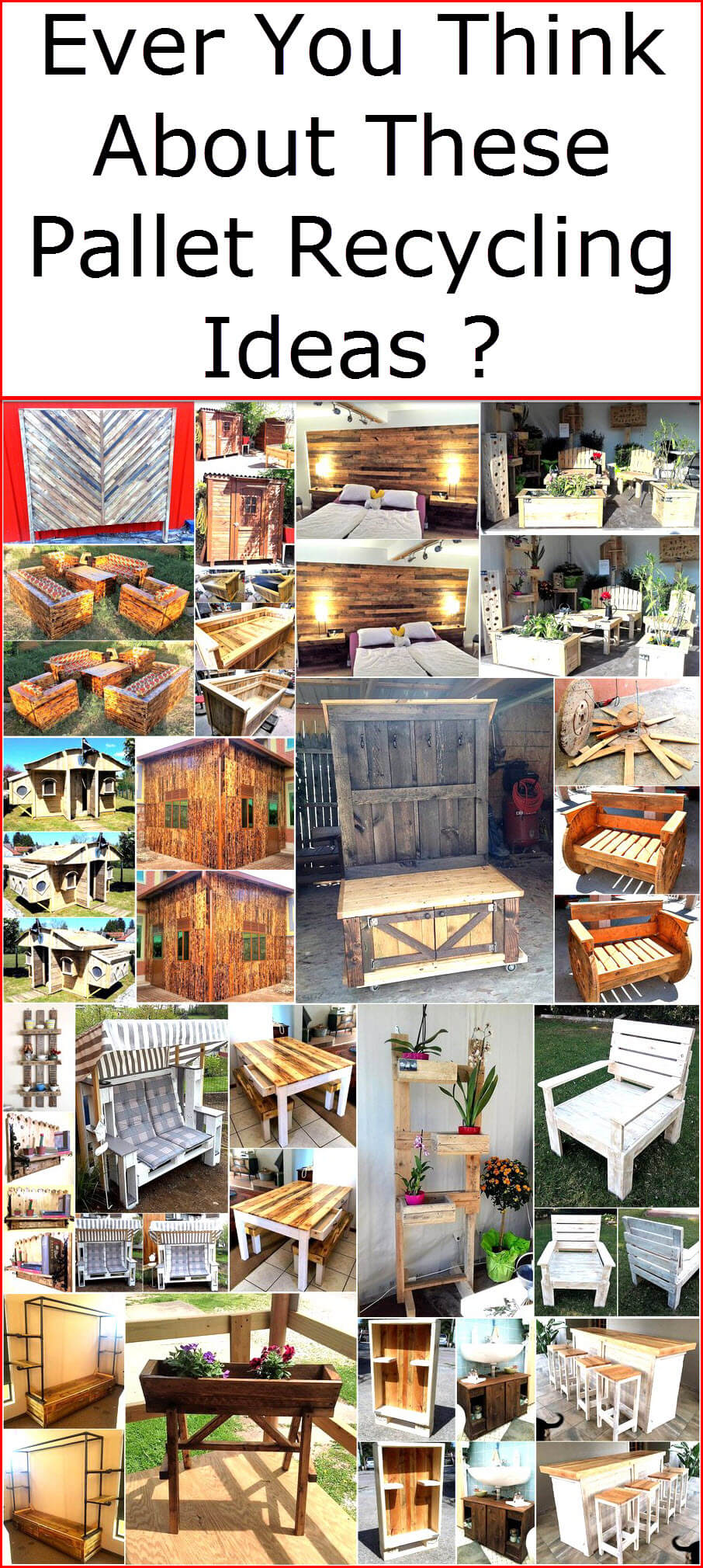 Ever You Think About These Pallet Recycling Ideas